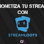 Monetiza tu stream con Streamloots